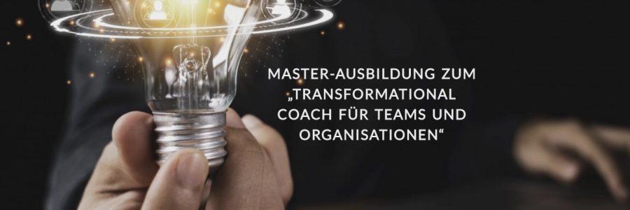 """5. Mai: Neuer Durchgang – """"Transformational Coach für Teams & Organisationen"""""""